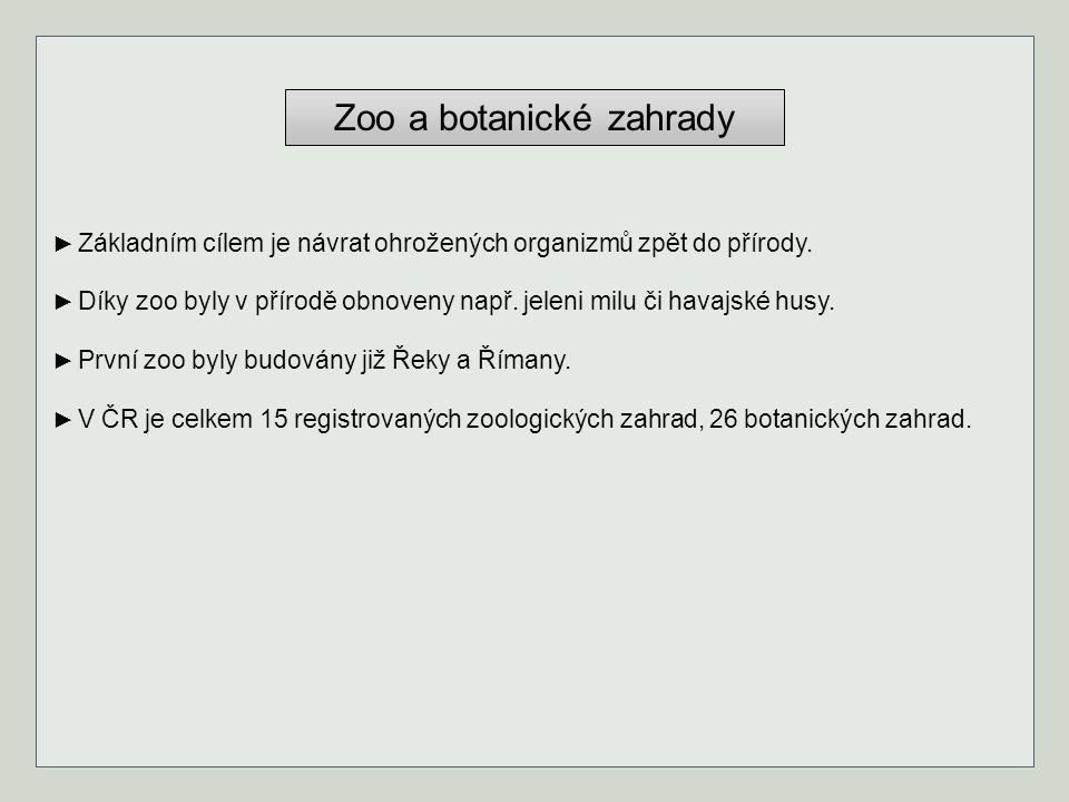 Zoo a botanické zahrady