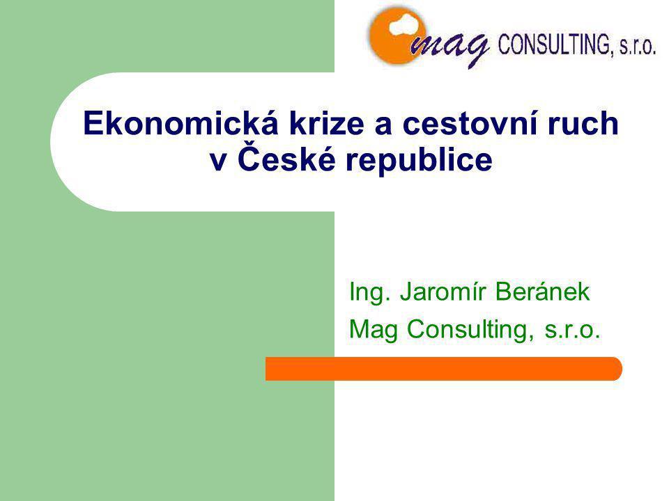 Ekonomická krize a cestovní ruch v České republice