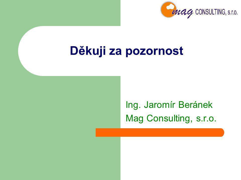 Ing. Jaromír Beránek Mag Consulting, s.r.o.