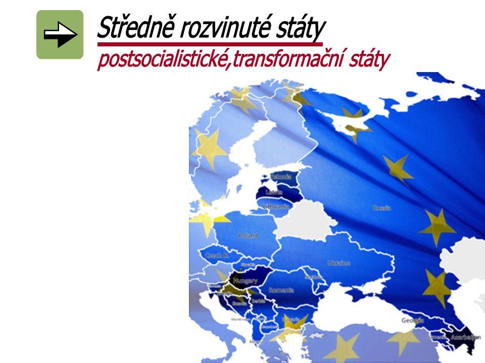 Středně rozvinuté státy postsocialistické,transformační státy