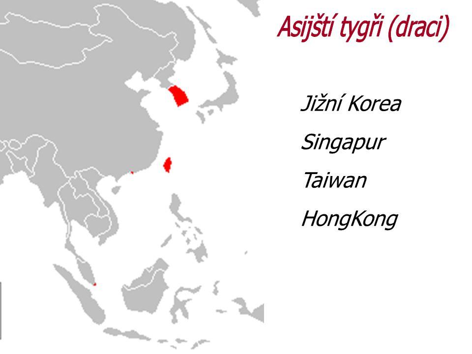 Asijští tygři (draci) Jižní Korea Singapur Taiwan HongKong