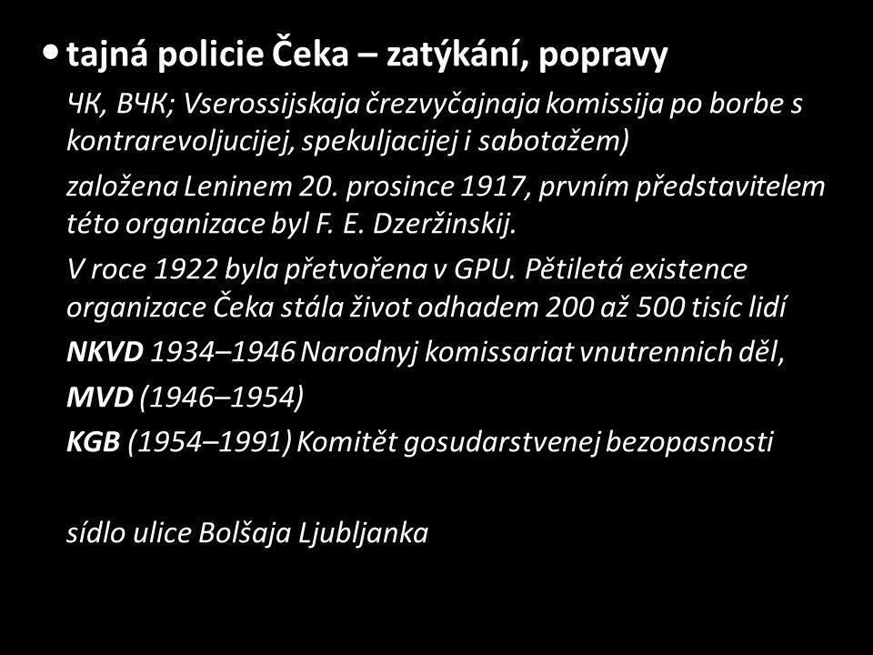 tajná policie Čeka – zatýkání, popravy