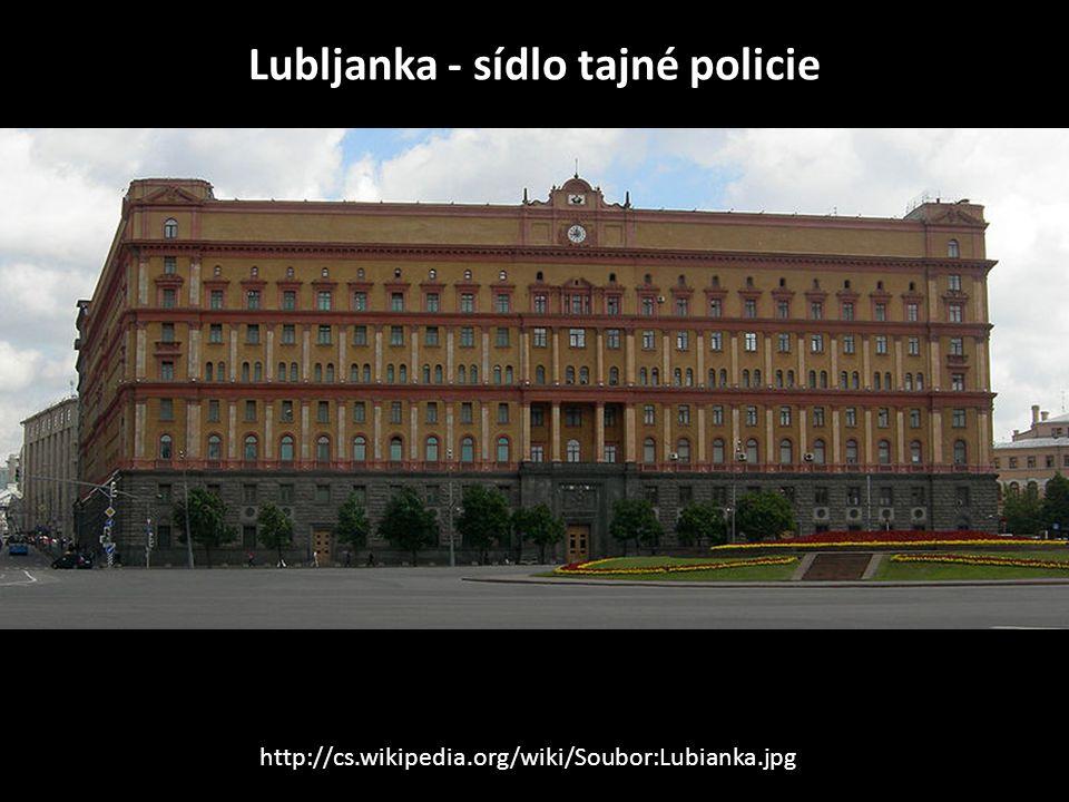 Lubljanka - sídlo tajné policie