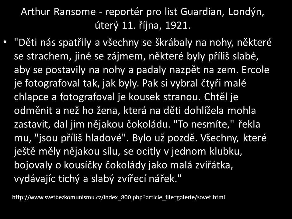 Arthur Ransome - reportér pro list Guardian, Londýn, úterý 11