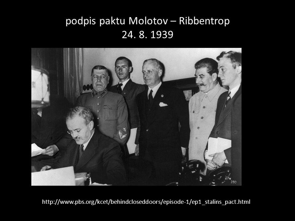 podpis paktu Molotov – Ribbentrop 24. 8. 1939