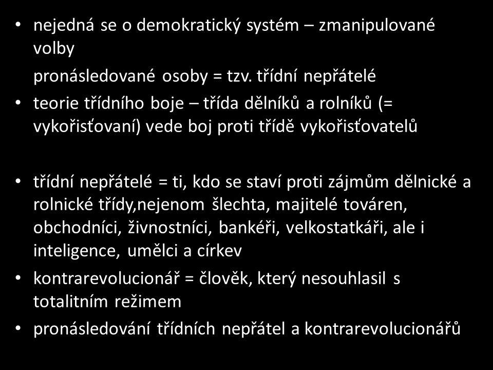 nejedná se o demokratický systém – zmanipulované volby