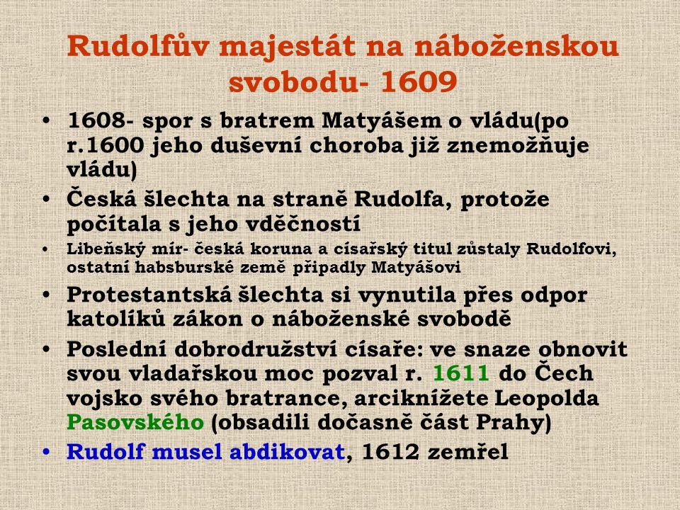 Rudolfův majestát na náboženskou svobodu- 1609