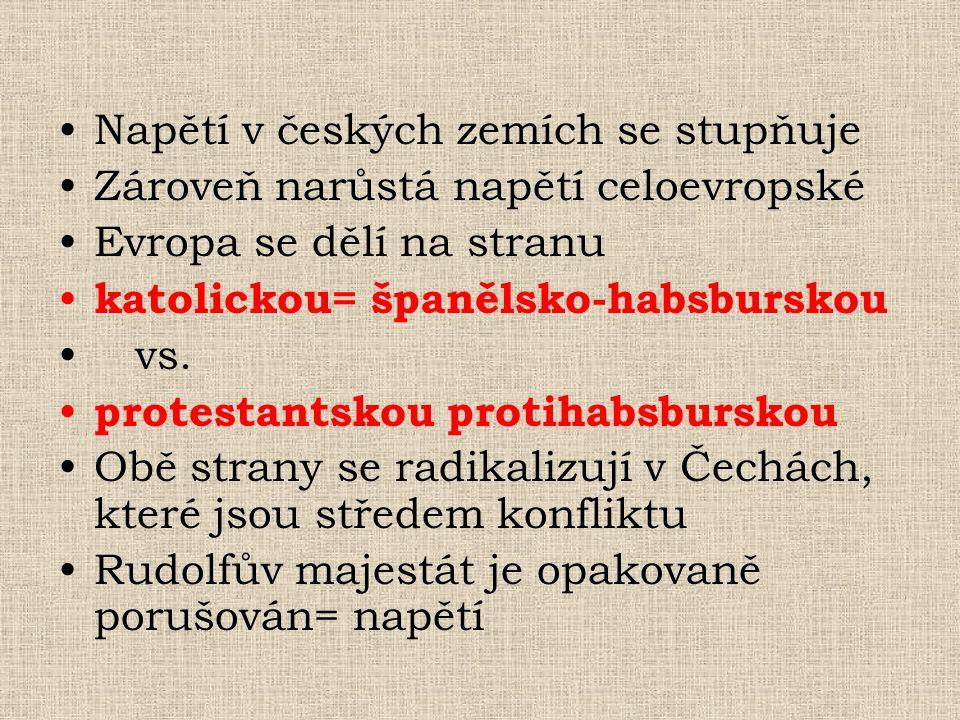 Napětí v českých zemích se stupňuje