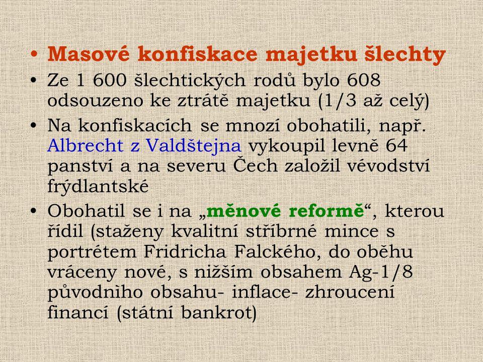 Masové konfiskace majetku šlechty