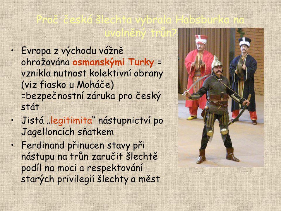 Proč česká šlechta vybrala Habsburka na uvolněný trůn
