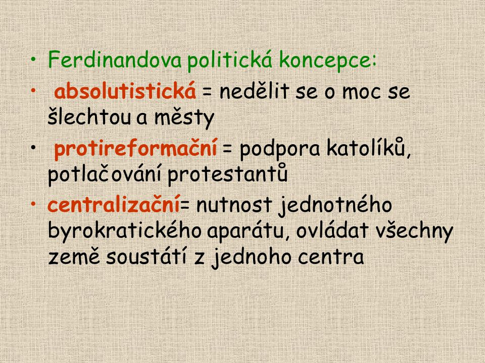 Ferdinandova politická koncepce: