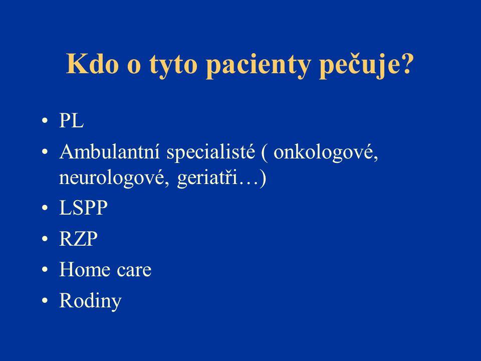 Kdo o tyto pacienty pečuje