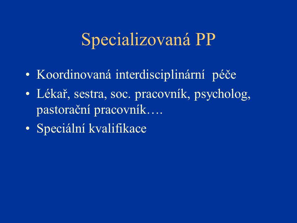 Specializovaná PP Koordinovaná interdisciplinární péče