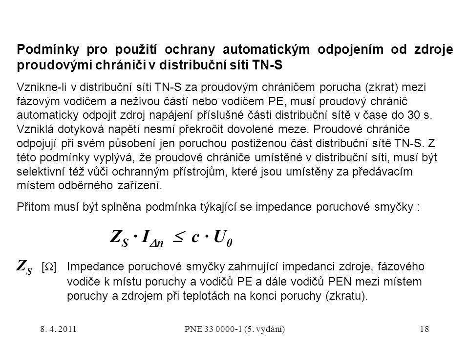 Podmínky pro použití ochrany automatickým odpojením od zdroje proudovými chrániči v distribuční síti TN-S