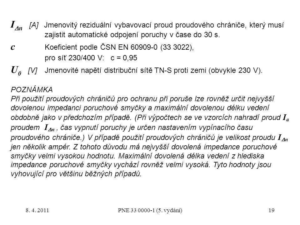 c Koeficient podle ČSN EN 60909-0 (33 3022),