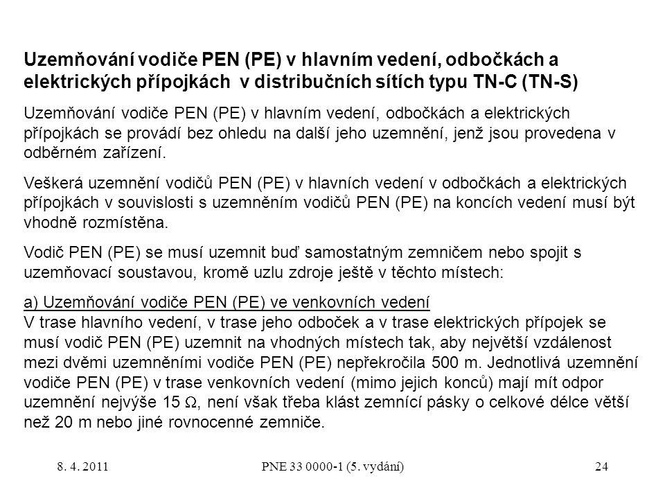Uzemňování vodiče PEN (PE) v hlavním vedení, odbočkách a elektrických přípojkách v distribučních sítích typu TN-C (TN-S)