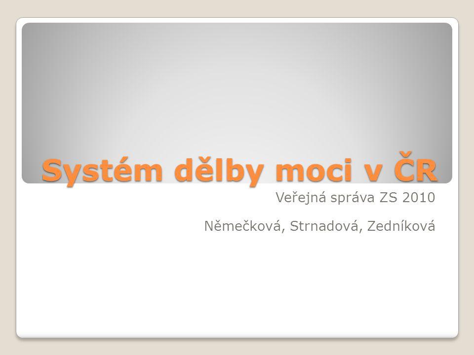 Veřejná správa ZS 2010 Němečková, Strnadová, Zedníková