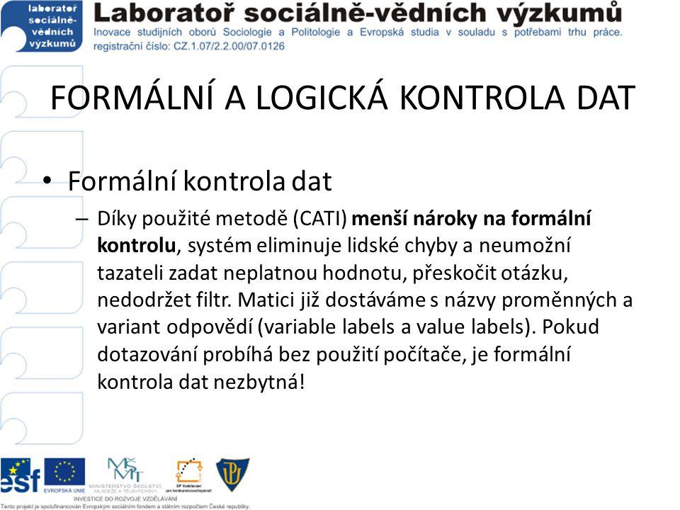 FORMÁLNÍ A LOGICKÁ KONTROLA DAT