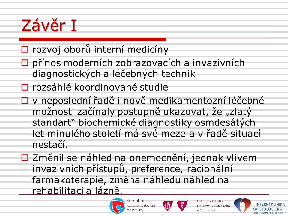 Závěr I rozvoj oborů interní medicíny
