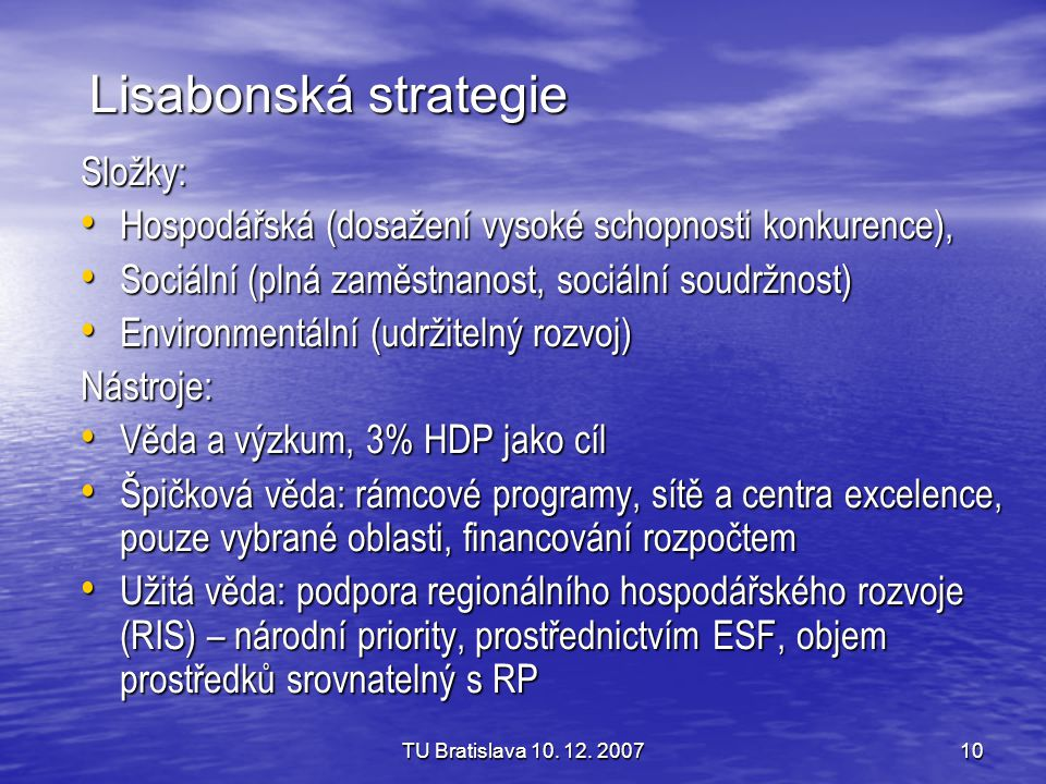 Lisabonská strategie Složky: