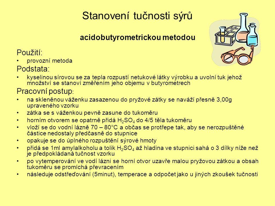 Stanovení tučnosti sýrů acidobutyrometrickou metodou