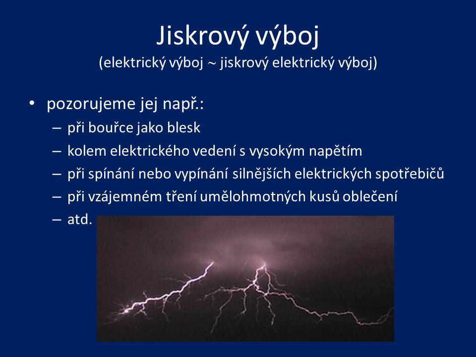 Jiskrový výboj (elektrický výboj  jiskrový elektrický výboj)