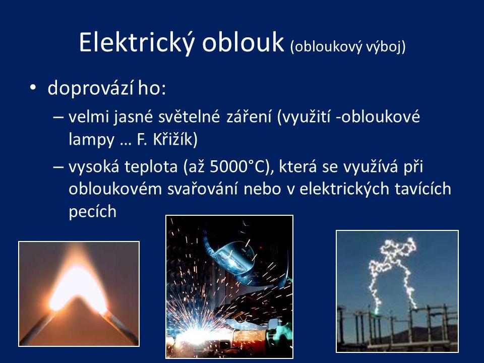 Elektrický oblouk (obloukový výboj)