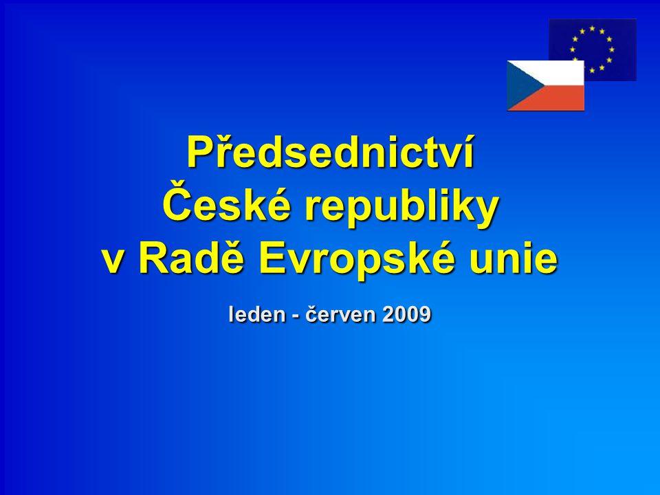 Předsednictví České republiky v Radě Evropské unie leden - červen 2009