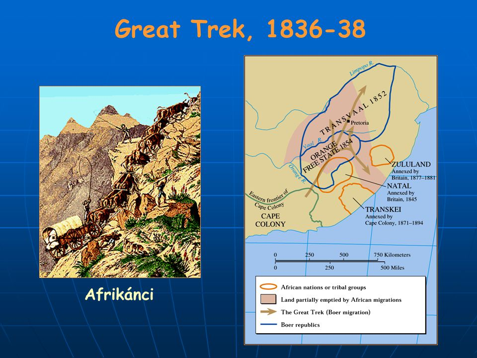 Great Trek, 1836-38 Afrikánci