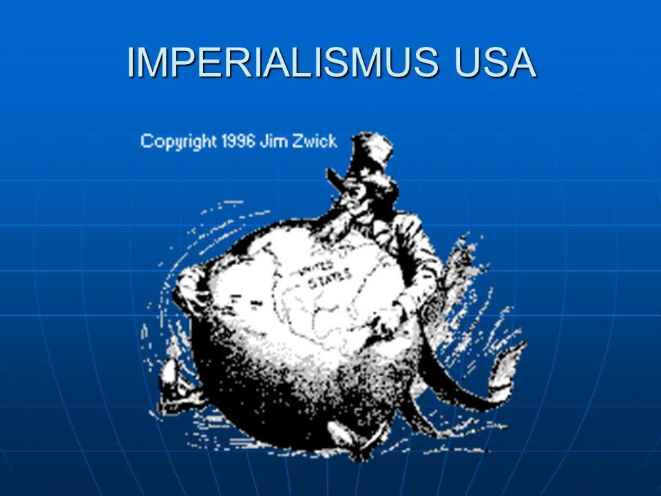 IMPERIALISMUS USA