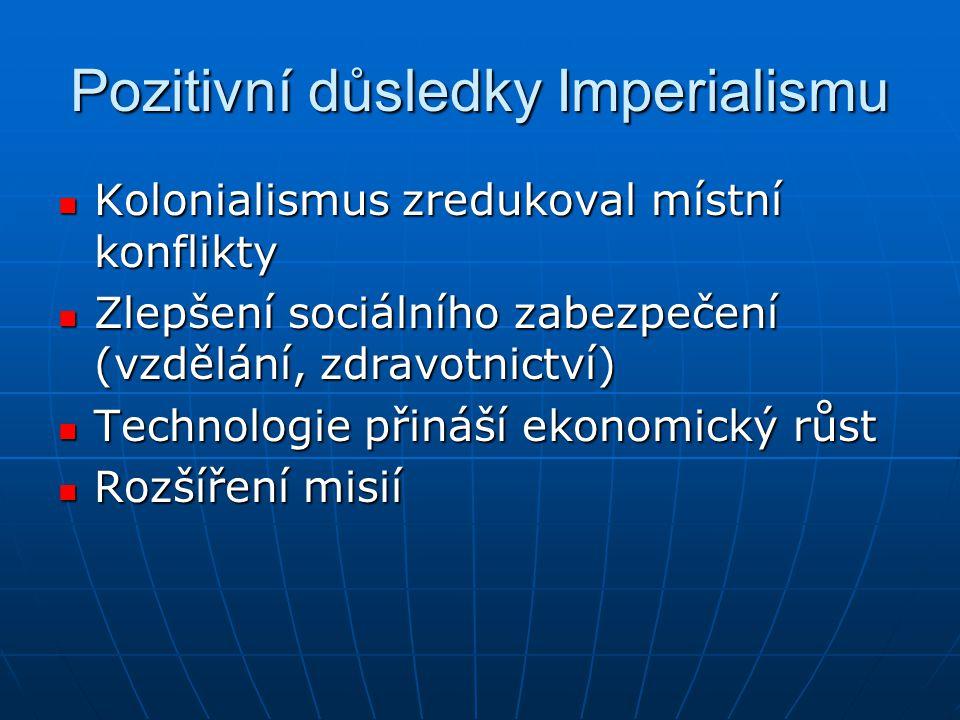 Pozitivní důsledky Imperialismu