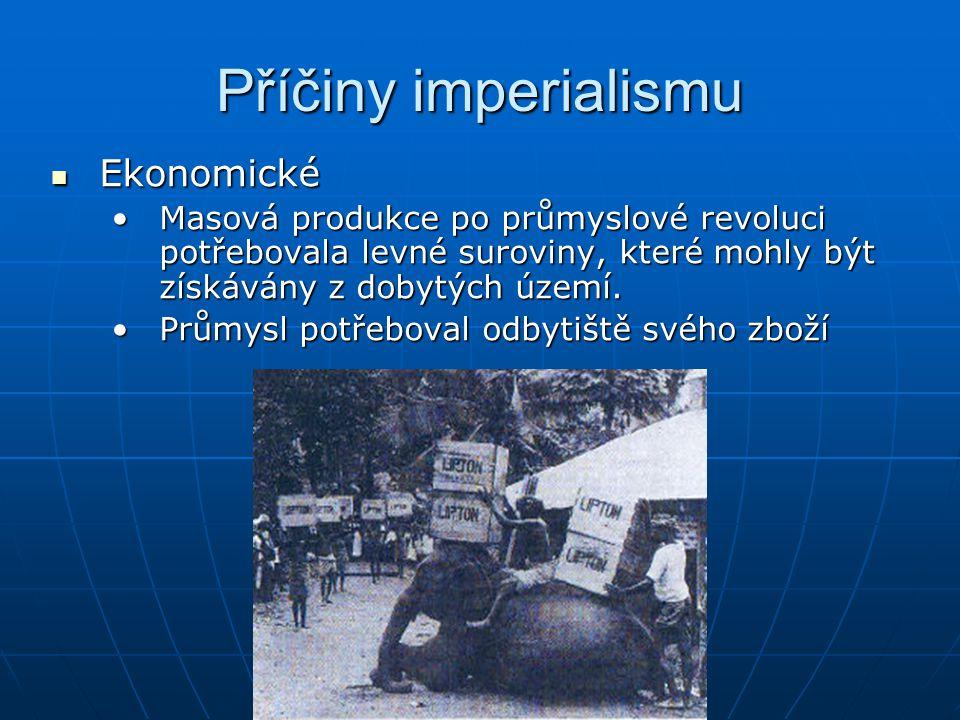 Příčiny imperialismu Ekonomické