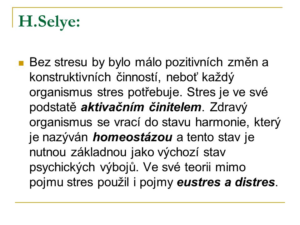 H.Selye: