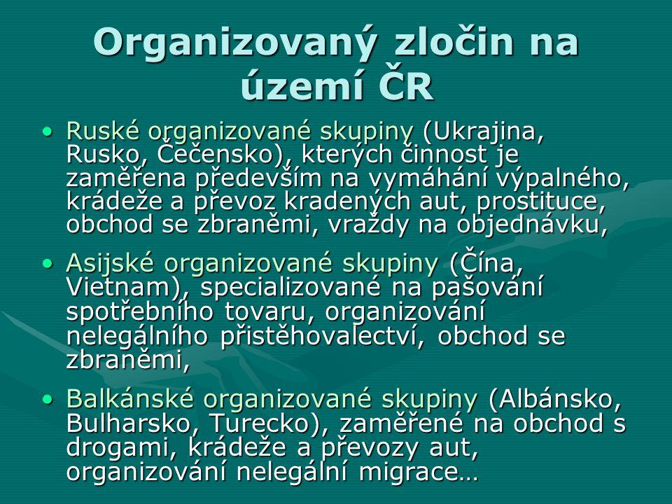 Organizovaný zločin na území ČR