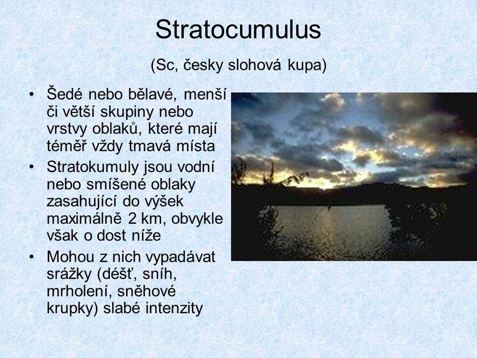 Stratocumulus (Sc, česky slohová kupa)