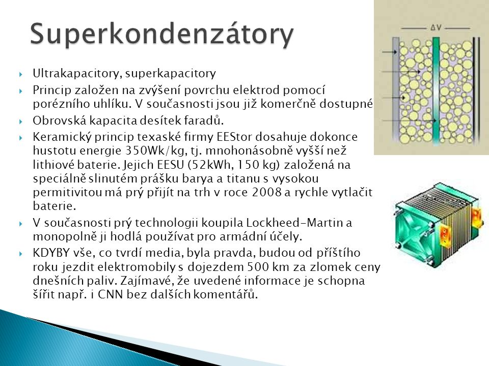 Superkondenzátory Ultrakapacitory, superkapacitory