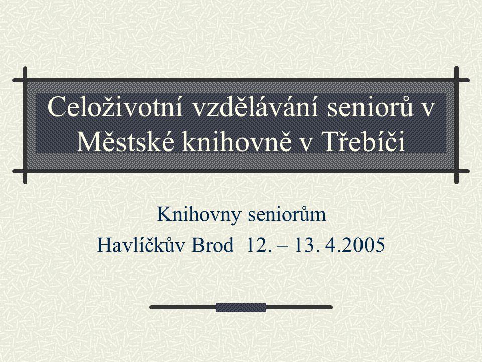 Celoživotní vzdělávání seniorů v Městské knihovně v Třebíči