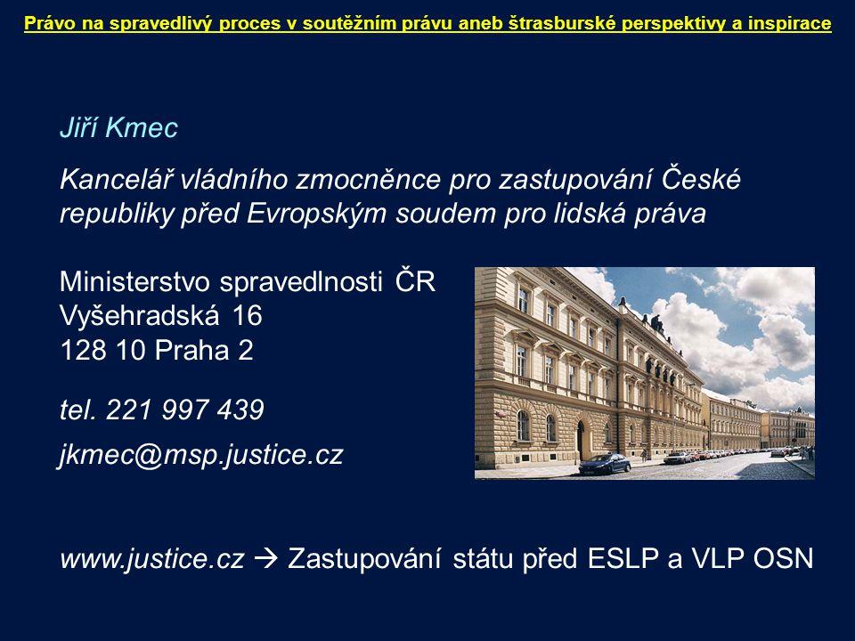 Ministerstvo spravedlnosti ČR Vyšehradská 16 128 10 Praha 2