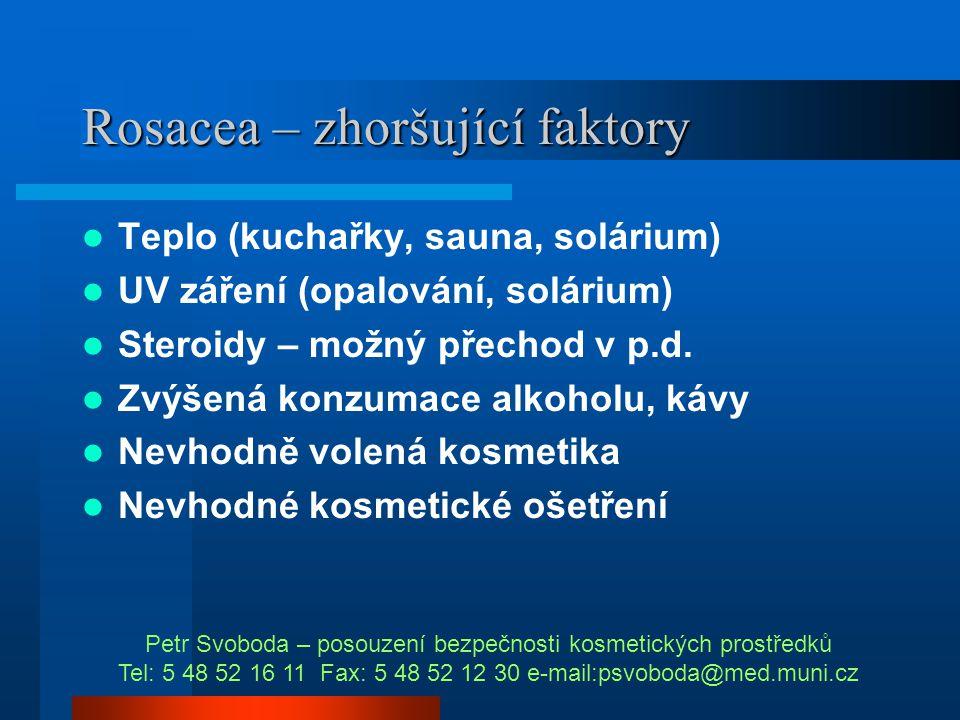 Rosacea – zhoršující faktory