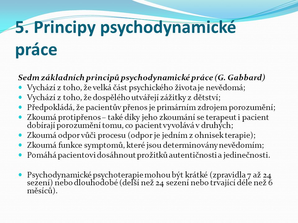 5. Principy psychodynamické práce