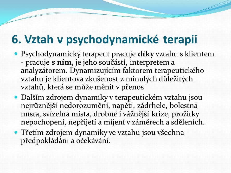 6. Vztah v psychodynamické terapii