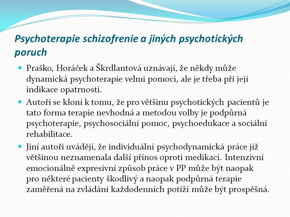 Psychoterapie schizofrenie a jiných psychotických poruch