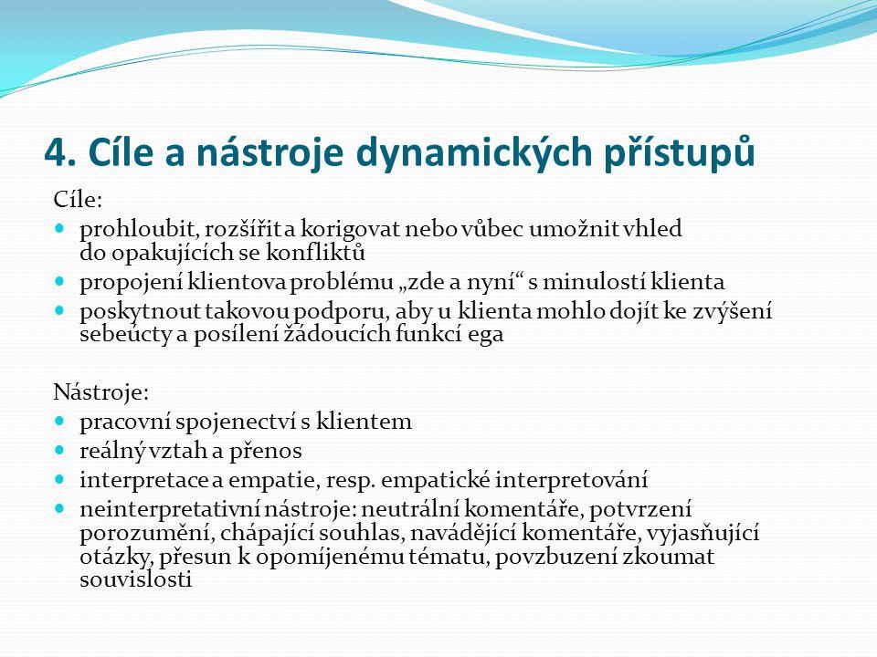 4. Cíle a nástroje dynamických přístupů
