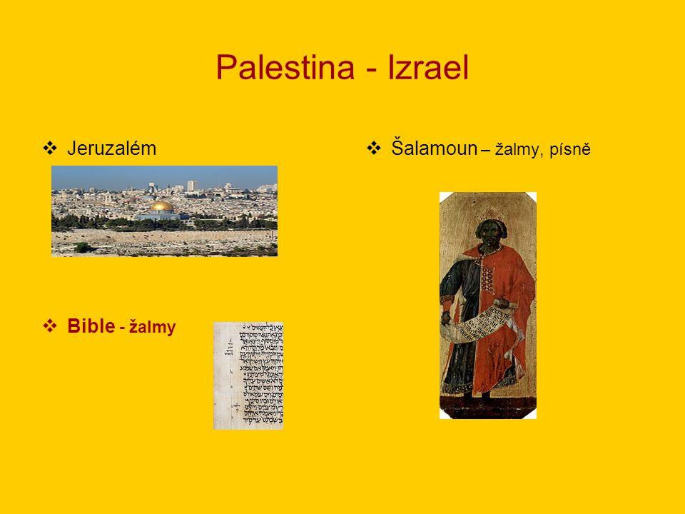 Palestina - Izrael Jeruzalém Šalamoun – žalmy, písně Bible - žalmy