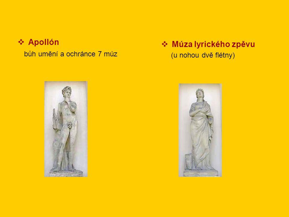 bůh umění a ochránce 7 múz Múza lyrického zpěvu
