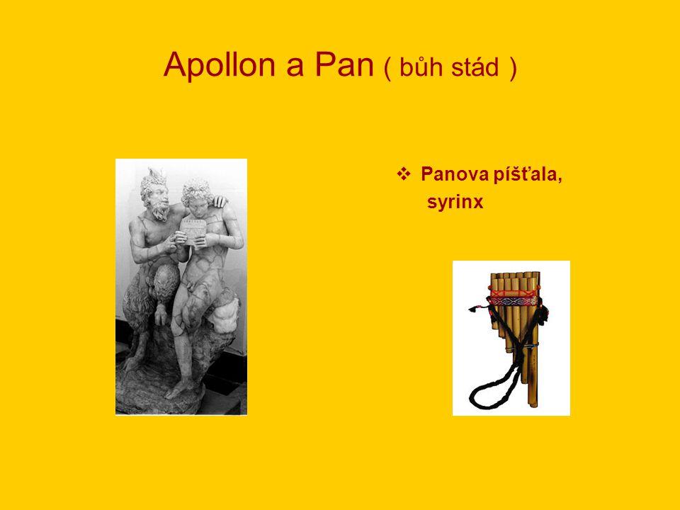 Apollon a Pan ( bůh stád )
