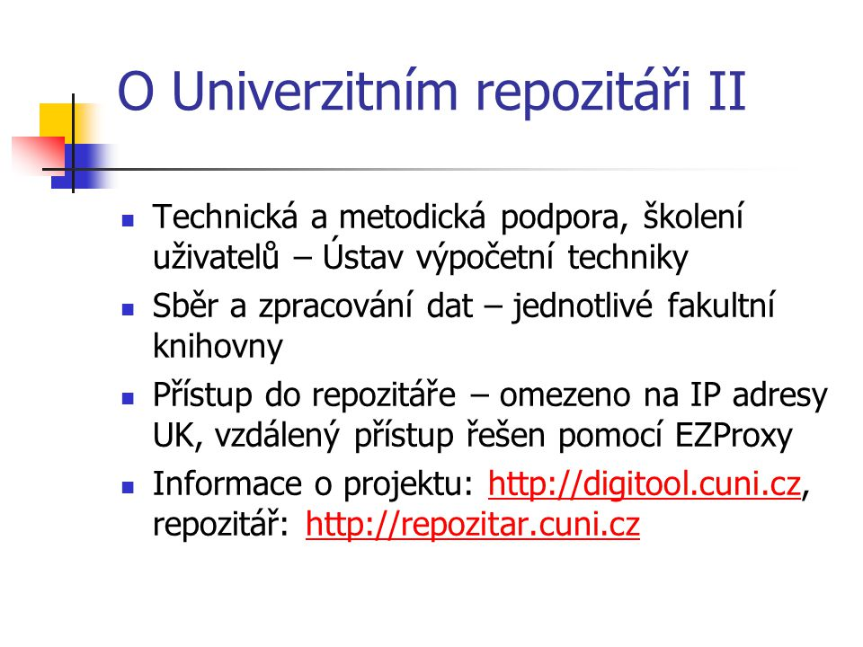 O Univerzitním repozitáři II