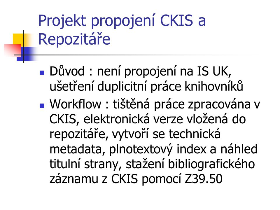 Projekt propojení CKIS a Repozitáře