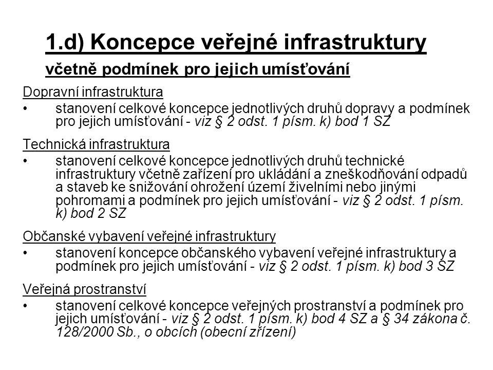 1.d) Koncepce veřejné infrastruktury