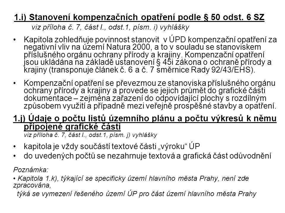 1. i) Stanovení kompenzačních opatření podle § 50 odst. 6 SZ